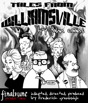 Tales from Williamsville - a comedy audio drama